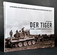 DER TIGER Volume 1 - Schwere Panzerabteilung 501 #VR0804