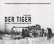 DER TIGER Volume 2 - Schwere Panzerabteilung 502 #VR0811