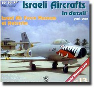 Wings And Wheels Publications   N/A Israeli Air Force Museum of Hatzerim WWPR013