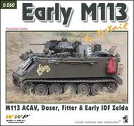 Early M113 In Detail [M113 ACAV, Dozer, Fitter & Early IDF Zelda] WWPG060