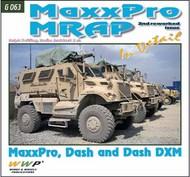 MaxxPro MRAP In Detail [MaxxPro, Dash & Dash DXM] 2nd Edition #WWPG063