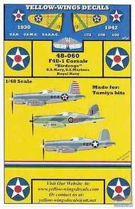 "Yellow Wings Decals  1/48 F4U-1 Corsair ""Birdcage"" US Navy US Marines Royal Navy"" YWD48060"
