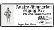 Copper State Models  1/32 WWI Austro-Hungarian Flying Ace CSMF32-032