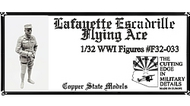 Copper State Models  1/32 WWI Lafayette Escadrille Flying Ace CSMF32-033