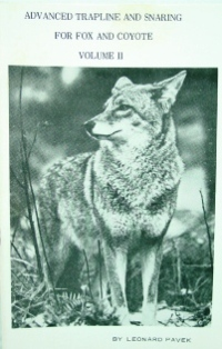 Advanced Trapline and Snaring For Fox and Coyote Volume II Book by Pavek #pavek06