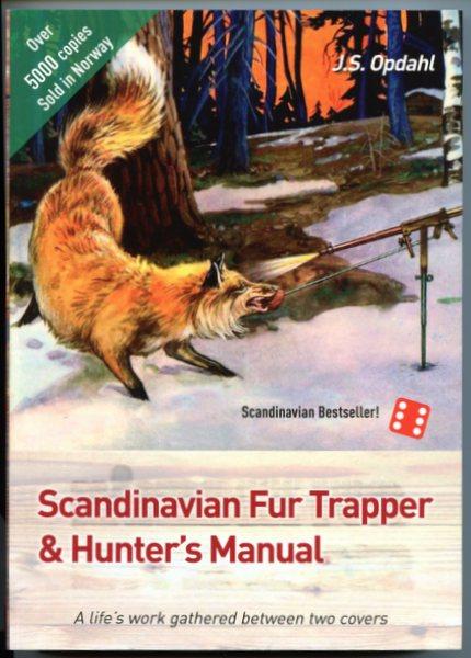 Opdahl - Scandinavian Fur Trapper & Hunter's Manual/Book - by John S. Opdahl #000392016