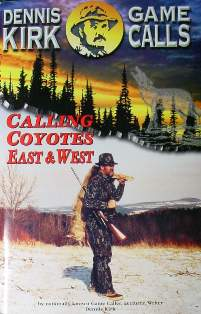 Calling Coyotes East and West by Dennis Kirk #dkbook03