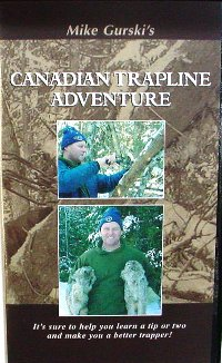 Canadian Trapline Adventure DVD CTA Mike Gurski