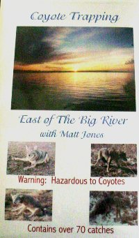 Coyote Trapping East of the Big River by Matt Jones DVD #CT EOTBR by Matt Jones