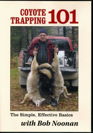 Coyote Trapping 101 with Bob Noonan DVD #bnoonan101