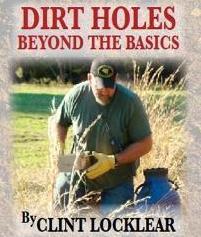 Dirt Holes Beyond the Basics by Clint Locklear #dirtholes