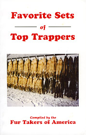 Favorite Sets of Top Trappers by Fur Takers of America #favoriteset1
