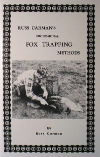 Russ Carman's Professional Fox Trapping Methods Book #carmanbk06