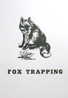 Fox Trapping by A.R. Harding 592