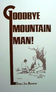 Goodbye Mountain Man anderbook