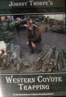 Johnny Thorpe Western Coyote Trapping DVD #jtwestcoytra