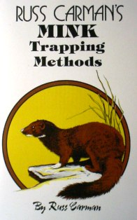 Russ Carman's Mink Trapping Methods Book #carmanbk05