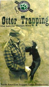 Otter Trapping by Johnny Thorpe Way DVD #Otter Trapping by JW
