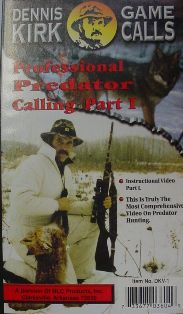 Professional Predator Calling Video Part 1 DVD by Dennis Kirk #kirkvideo06