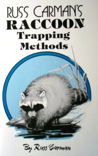 Russ Carman's Raccoon Trapping Methods carmanbk04