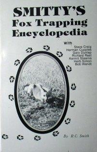 Smitty's Fox Trapping Encyclopedia Book by R.C Smith smitbk01