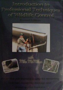 Introduction to Professional Techniques of Wildlife Control DVD McMillandvd02