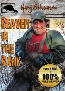 """Gary Schumann's """"Beaver in the Bank"""" DVD #0022081981"""