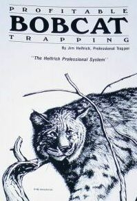 Helfrich Profitable Bobcat Trapping 644