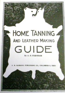 Home Tanning and Leather Making Guide by A.B. Farnham #590