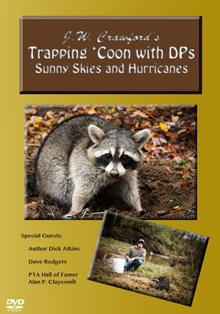 Trapping Coon with DPs Sunny Skies and Hurricanes DVD #jwdpsdvd12