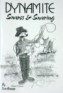 Dynamite Snares & Snaring Book by Krause DSSkrause13