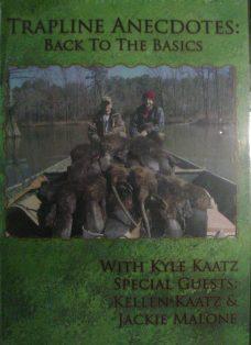 Trapline Anecdotes Back to Basics with Kyle Kaatz DVD kktrapanedvd