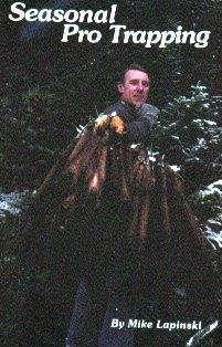 Seasonal Pro Trapping by Mike Lapinski #912299