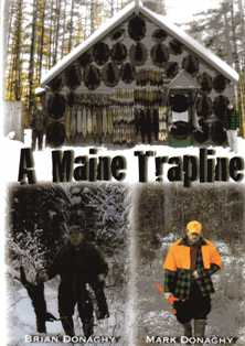 A Maine Trapline DVD with Brian & Mark Donaghy #39019amt