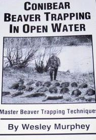 Conibear Beaver Trapping in Open Water by W. Murphey Murpheyowb
