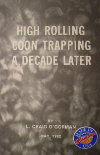 High Rolling Coon Trapping a Decade Later Book by L. Craig OGorman ogormanbk01