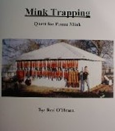 Mink Trapping Quest for Prime Mink by Red OHearn #minkbookred