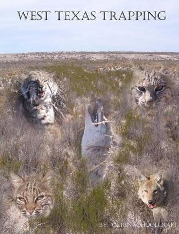 West Texas Trapping by Orrin Schoolcraft #9781481115