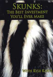 Skunks: The Best Investment You'll Ever Make DVD #46865-K