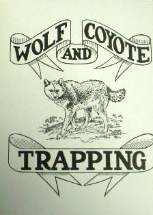 Wolf and Coyote Trapping by A.R. Harding 570