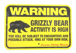 Grizzly Bear Activity Warning Sign GBAWS
