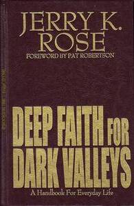 Deep Faith for Dark Valleys BK2290
