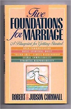 Five Foundations for Marriage A Blueprint for Getting Started BK372