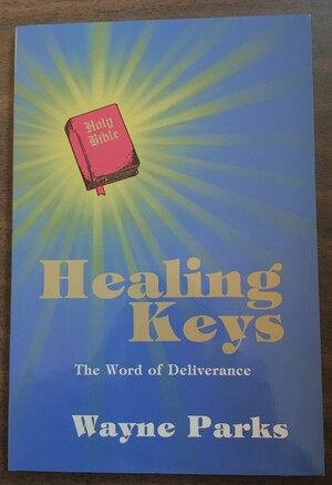 Healing Keys The Word of Deilverance BK212