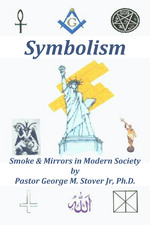 SYMBOLISM SMOKE & MIRRORS IN MODERN SOCIETY BK-3194